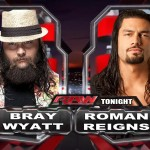 Bray Wyatt vs Roman Reigns