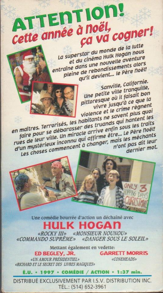 """Mais personne ne relit le contenu des pochette chez ISV?! """"Une comédie bourrée d'action un déchaîne avec Hulk Hogan""""... HEIN??? Et prenez le temps de lire le synopsis. Remplacez le mot """"Père Noël"""" par n'importe quel nom de héros et vous avez un résumé complètement générique de n'importe quel film! De plus, ici, ça ne correspond même pas au film!"""