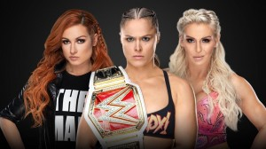 Becky Lynch c. Ronda Rousey c. Charlotte Flair