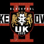 NXT-UK-TakeOver-Blackpool-II-2020