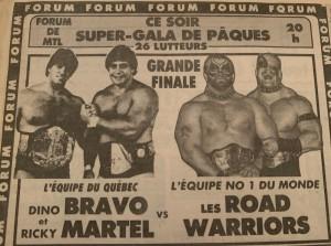 Un duel de titans entre les Road Warriors et l'Équipe du Québec, Dino Bravo et Rick Martel!