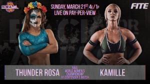 2021-03-21 Thunder Rosa c. Kamille