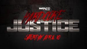 2021-04-10 Impact Wrestling Hardcore Justice